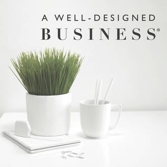 A Well-Designed Business